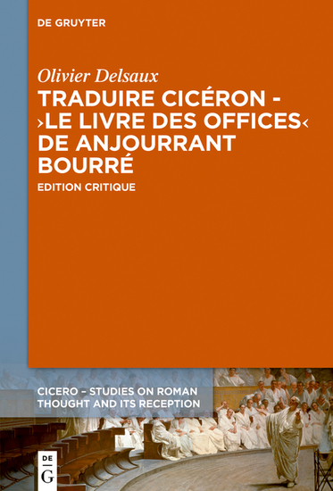 Traduire Cicéron au XVe siècle - Le ›Livre des offices‹ d'Anjourrant Bourré - Édition critique - cover