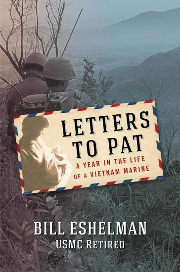 Letters to Pat - A Year in the Life of a Vietnam Marine - cover