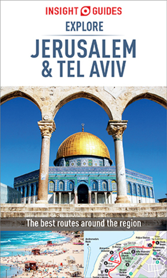 Insight Guides Explore Jerusalem & Tel Aviv (Travel Guide eBook) - cover