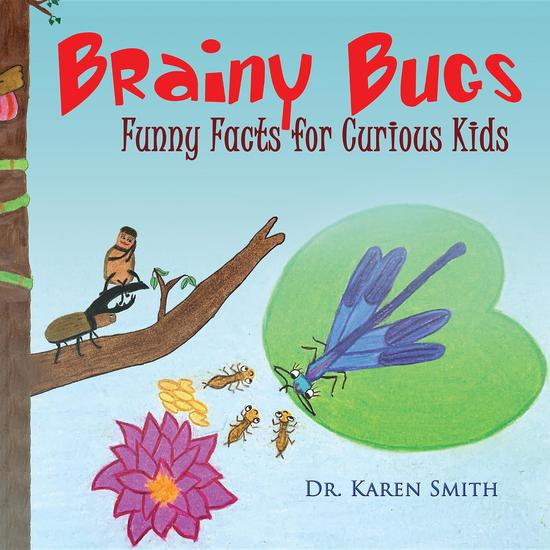 Brainy Bugs - Funny Facts for Curious Kids - cover