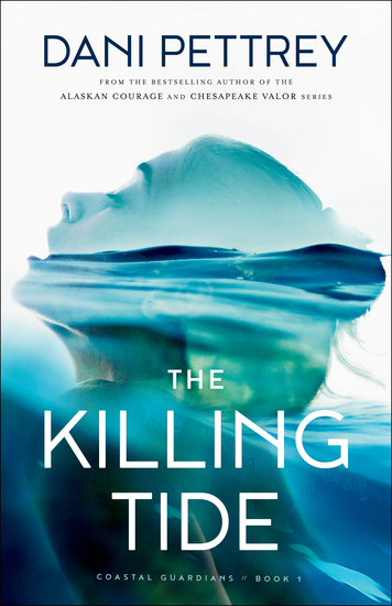The Killing Tide (Coastal Guardians Book #1) - cover