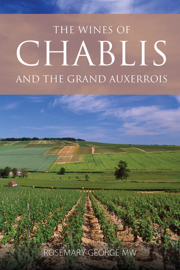 The wines of Chablis and the Grand Auxerrois - cover