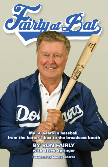 Fairly at Bat - My 50 years in baseball from the batter's box to the broadcast booth - cover