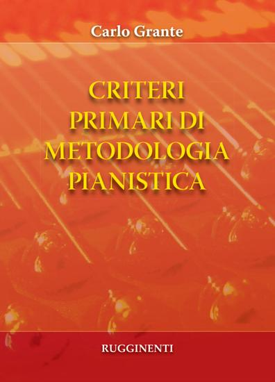 Criteri primari di metodologia pianistica - cover