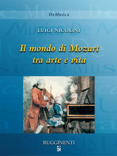 Il mondo di Mozart tra arte e vita - cover