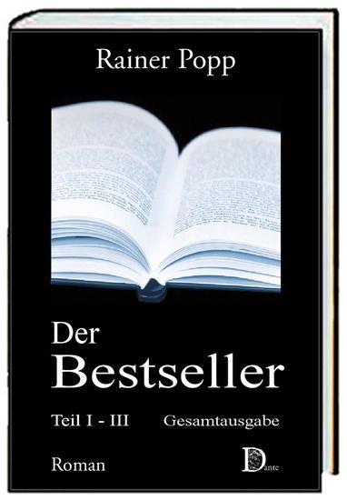 """Der Bestseller - 3 Bände: 1 Teil """"Die Blendung"""" 2 Teil """"Das Dunkel"""" und 3 Teil """"Eiskalter Ruhm"""" - cover"""