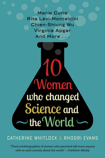 10 Women Who Changed Science and the World - cover