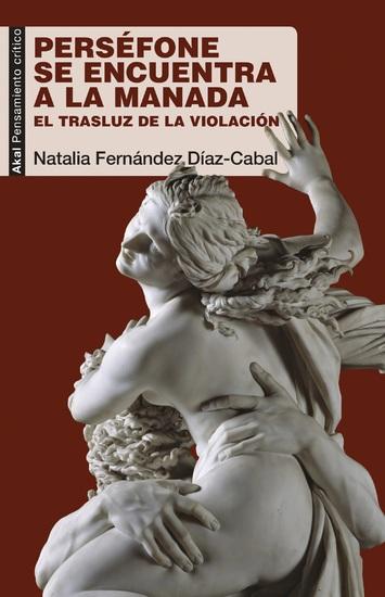 Perséfone se encuentra a la Manada - El trasluz de la violación - cover