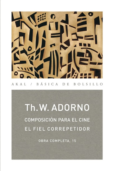 Composición para el cine El fiel correpetidor - Obra completa 15 - cover
