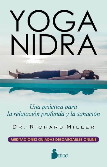 Yoga Nidra - Una práctica para la relajación profunda y la sanación - cover