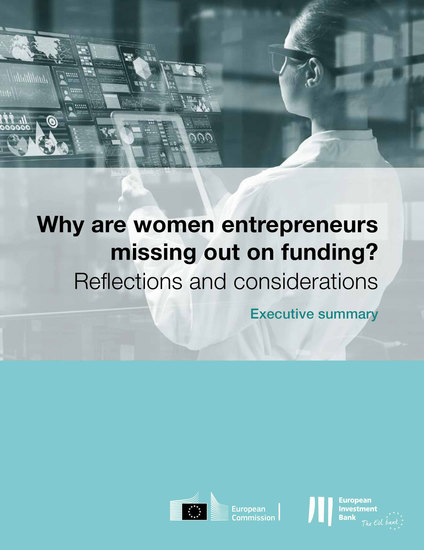 Why are female entrepreneurs missing out on funding - Executive Summary - Reflections and considerations - cover