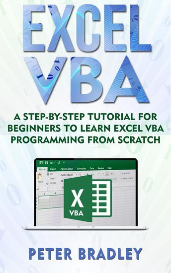 Excel VBA: A Step-By-Step Tutorial For Beginners To Learn Excel VBA Programming From Scratch - 1 - cover
