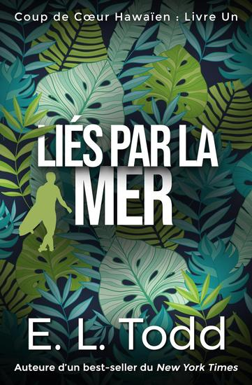 Liés par la Mer - Coup de Cœur Hawaïen #1 - cover