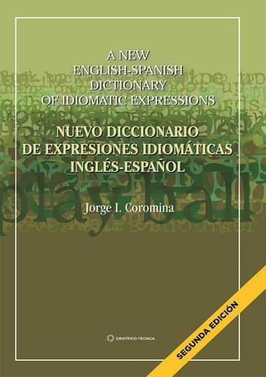 Nuevo diccionario de expresiones idiomáticas inglés-español - cover