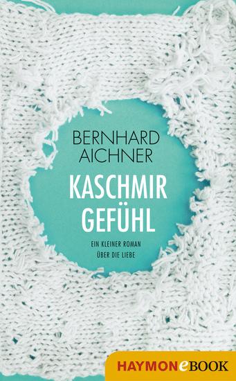 Kaschmirgefühl - Ein kleiner Roman über die Liebe - cover