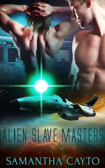 Alien Slave Masters: Part One: A Box Set - cover