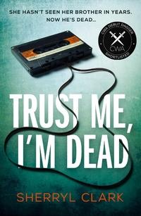Read Trust me, I'm Deas, by Sherryl Clark