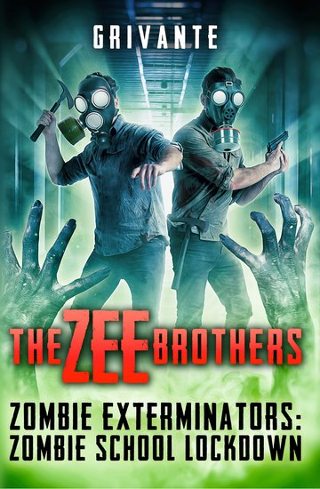 The Zee Brothers: Zombie School Lockdown - Zombie Exterminators - cover