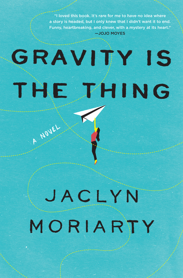 Gravity Is the Thing - A Novel - cover