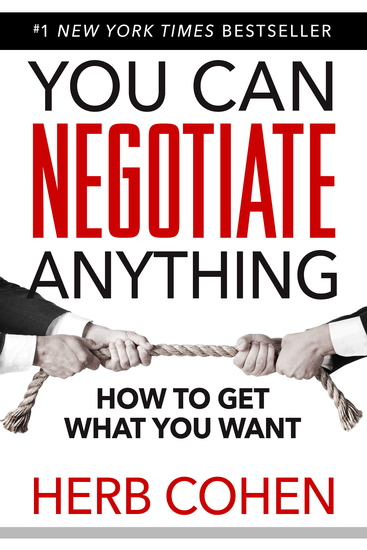 You Can Negotiate Anything - The Groundbreaking Original Guide to Negotiation - cover