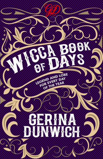 The Wicca Book of Days - Legend and Lore for Every Day of the Year - cover