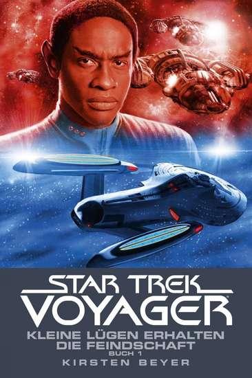 Star Trek - Voyager 12: Kleine Lügen erhalten die Feindschaft 1 - cover