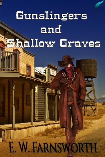 Gunslingers and Shallow Graves - cover