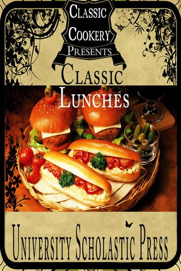 Classic Cookery Cookbooks: Classic Lunches - Classic Cookery Cookbooks #2 - cover