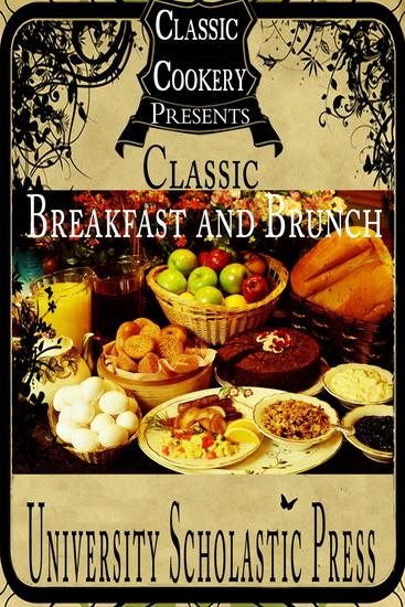 Classic Cookery Cookbooks: Classic Breakfast and Brunch - Classic Cookery Cookbooks #1 - cover