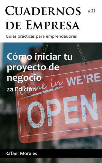 Cómo iniciar tu proyecto de negocio - Cuadernos de Empresa #1 - cover