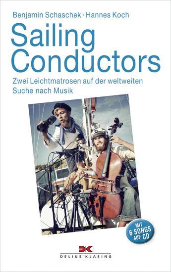 Sailing Conductors - Zwei Leichtmatrosen auf der weltweiten Suche nach Musik - cover