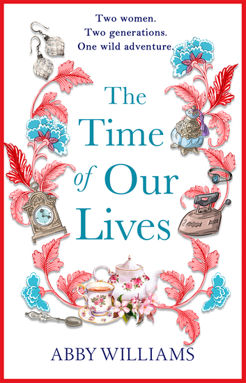 The Time of Our Lives - an emotional and hilarious story of friendship - cover