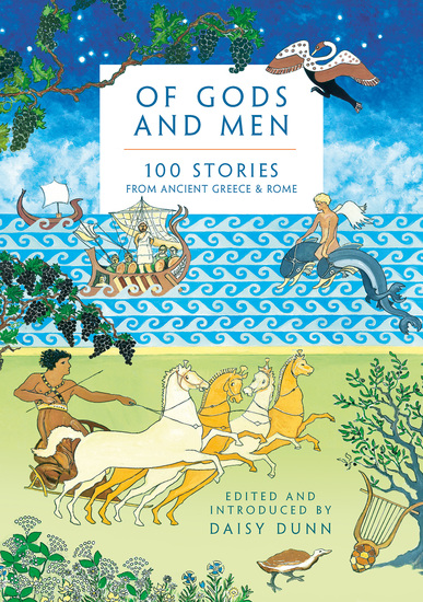 Of Gods and Men - 100 Stories from Ancient Greece and Rome - cover