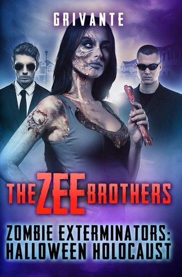The Zee Brothers: Halloween Holocaust - Zombie Exterminators - cover