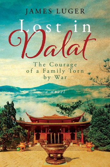 Lost in Dalat - The Courage of a Family Torn by War - cover