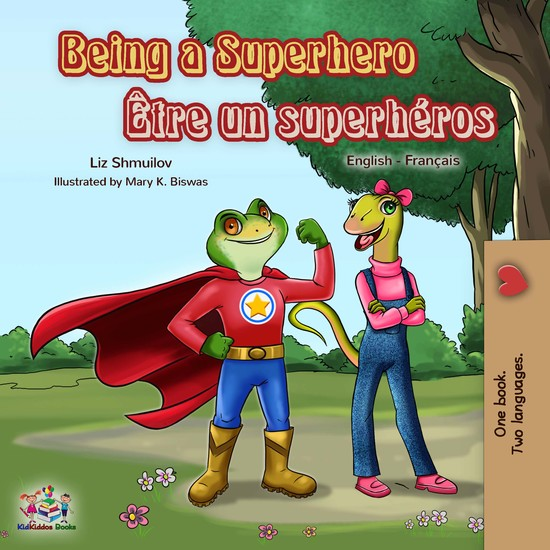 Being a Superhero Être un superhéros - English French Bilingual Book - cover