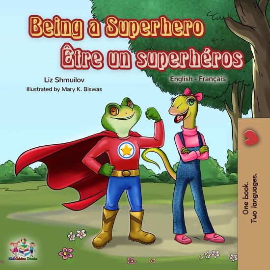 Being a Superhero Être un superhéros - cover
