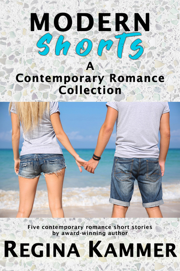 Modern Shorts - A Contemporary Romance Collection - cover