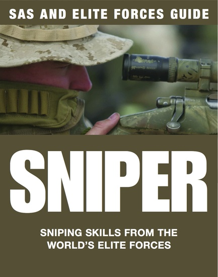 Sniper - Sniping skills from the world's elite forces - cover