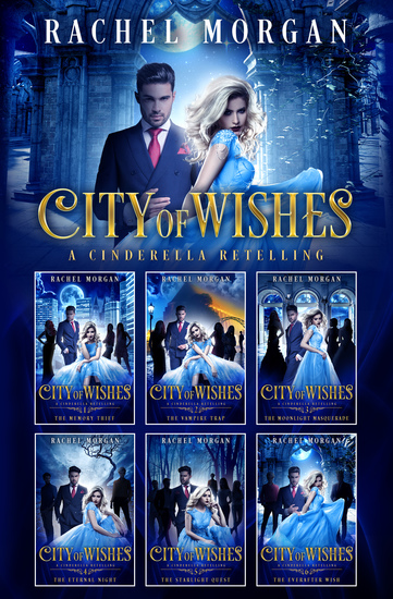 City of Wishes: The Complete Cinderella Story - cover