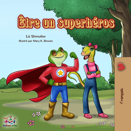 Être un superhéros - Being a Superhero- French edition - cover
