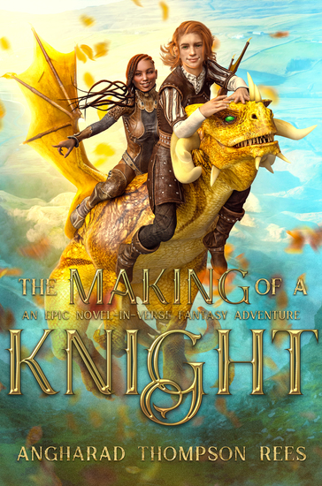 The Making of a Knight - An Epic Novel-in-Verse Adventure - cover