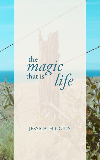 The Magic That is Life - cover