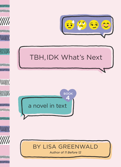 TBH #4: TBH IDK What's Next - cover