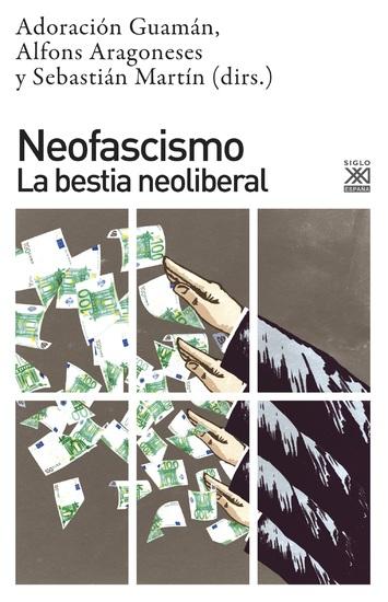 Neofascismo - La bestia neoliberal - cover