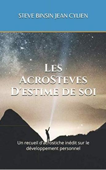 Les AcroSteves d'estime de soi - Un recueil d'acrostiche inédit sur le développement personnel - cover
