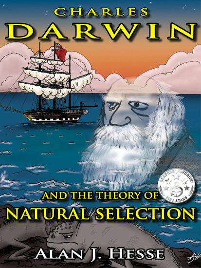 Charles Darwin and the Theory of Natural Selection - cover