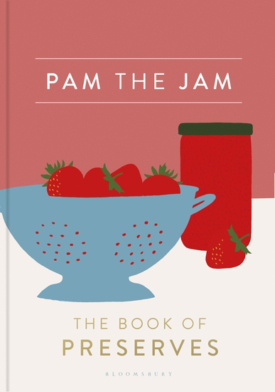 Pam the Jam - The Book of Preserves - cover