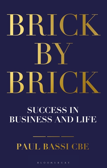 Brick by Brick - Success in Business and Life - cover