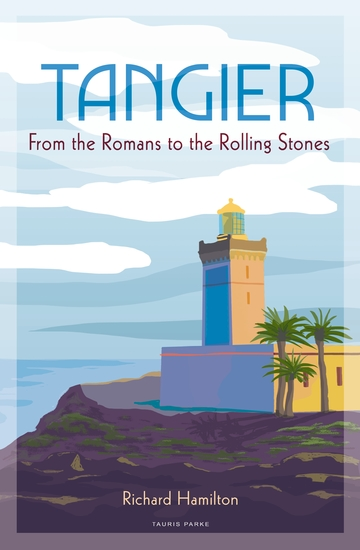 Tangier - From the Romans to The Rolling Stones - cover